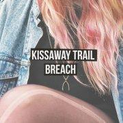 kissaway trail - breach - cd