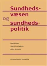 sundhedsvæsen og sundhedspolitik - bog