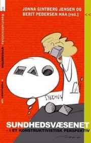 sundhedsvæsenet i et konstruktivistisk perspektiv - bog