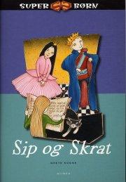 superbørn, sip og skrat - bog
