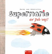supermarie er på vej! - bog