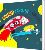 superteam, tandfeen og glemslen - bog
