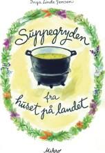 suppegryden fra huset på landet - bog