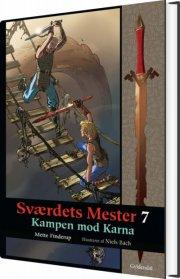 sværdets mester 7 - kampen mod karna - bog
