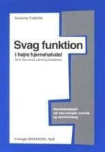 svag funktion i højre hjernehalvdel - bog