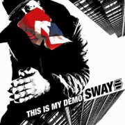 sway - this is my demo  - CD + DVD