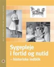 sygepleje i fortid og nutid - bog