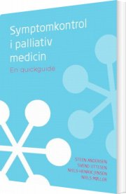 symptomkontrol i palliativ medicin - bog