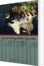syn på mad og drikke i 1800-tallet - bog