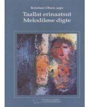 taallat erinaatsut - melodiløse digte - bog