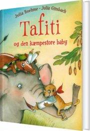 tafiti og den kæmpestore baby - bog