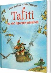 tafiti og det flyvende penselsvin - bog