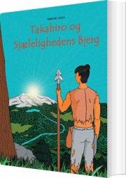 takahiro og sjælelighedens bjerg - bog