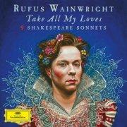 rufus wainwright - take all my loves - 9 shakespeare sonnets - cd