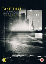 take that - look back dont stare - a film about progress - DVD