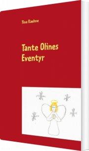 tante olines eventyr - bog