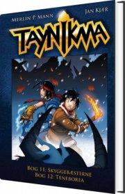 taynikma (11 & 12) skyggebæsterne & teneborea - bog