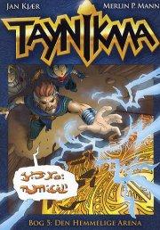 taynikma den hemmelige arena - bog