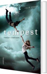 tempest #1: fanget i fortiden - bog