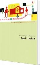 teori i praksis - bog