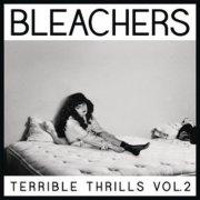 bleachers - terrible thrills vol. 2 - Vinyl / LP