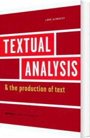 textual analysis and the production of text - bog