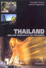 thailand - mellem templer og skyskrabere - bog