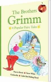 the brothers grimm - 4 popular fairy tales i - bog
