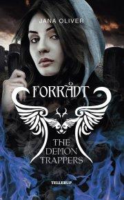 the demon trappers #2: forrådt - bog