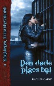 the morganville vampires #2: den døde piges bal - bog