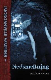 the morganville vampires #7: nedsmeltning - bog