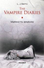 the vampire diaries #1 mørkets brødre - bog