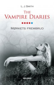 the vampire diaries #5 mørkets frembrud  - Softcover