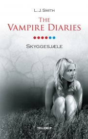 the vampire diaries #6 skyggesjæle - bog