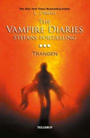 the vampire diaries - stefans fortælling #3: trangen - bog