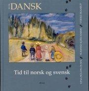 tid til dansk, tid til norsk og svensk, elevbog - bog