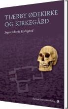 tjærby ødekirke og kirkegård - bog