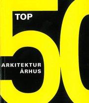 top 50 - arkitektur århus - bog