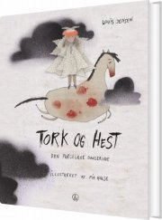 tork og hest - den porcelæne danserinde - bog
