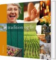 tradition og liv - bog