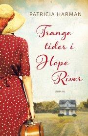 trange tider i hope river - bog
