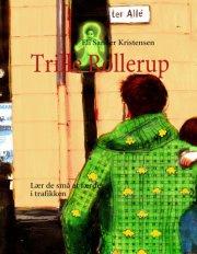 trille rollerup - bog