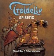 troldeliv: spisetid, hb - bog