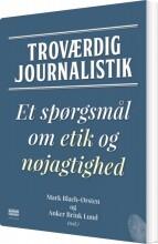 troværdig journalistik - bog