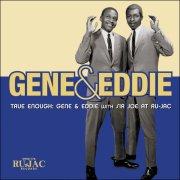 gene & eddie - true enough: gene & eddie  - With Sir Joe at Ru-Jac