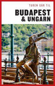 turen går til budapest og ungarn - bog
