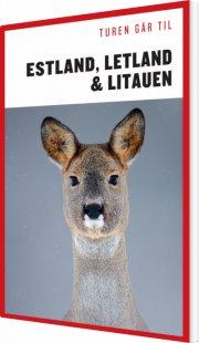 turen går til estland, letland & litauen - bog
