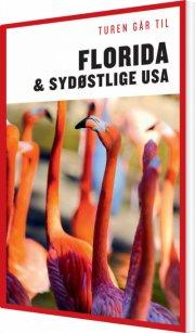 turen går til florida & det sydøstlige usa - bog