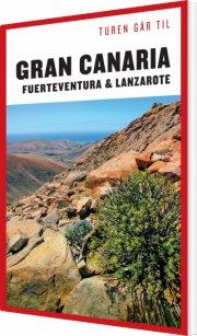 turen går til gran canaria, fuerteventura & lanzarote - bog