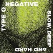 type o negative - slow deep and hard - cd